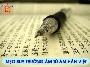 Mẹo suy trường âm từ âm Hán Việt - Nhật ngữ ASAHI Bình Dương