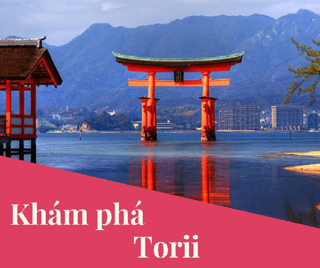 Cánh cổng Torii - Biểu tượng truyền thống Nhật Bản - Nhật ngữ ASAHI Bình Dương